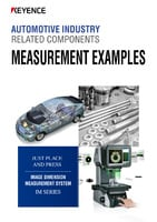 IM Series Measurement Examples of Automotive Industry Related Components